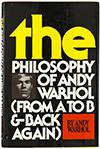 Энди Уорхол, Философия Энди Уорхола (От А к Б и наоборот)